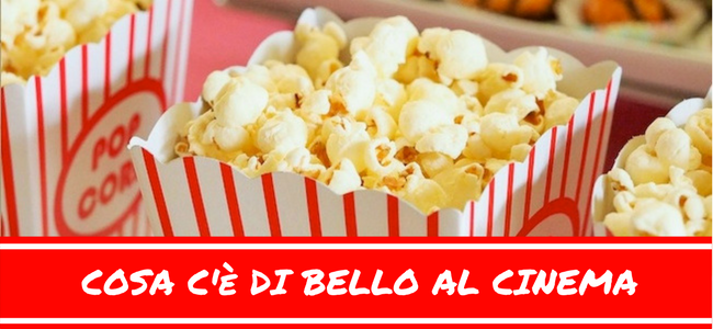 cosa c'è di bello al cinema