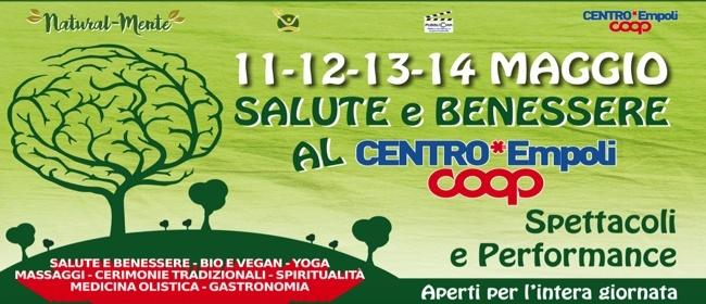 Naturalmente Festival Della Salute E Del Benessere Centro Coop Empoli Firenze Eventi In Toscana By Toscana Tascabile