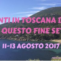 ©Eventi in Toscana by Toscana Tascabile_ 11-13 agosto