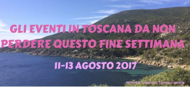 ©Eventi in Toscana by Toscana Tascabile_ 11-13 agosto