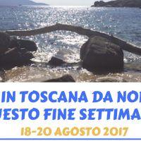 GLI EVENTI IN TOSCANA DA NON PERDERE QUESTO FINE SETTIMANA 18-20 agosto 2017