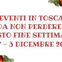 Eventi in Toscana 1° 3 dicembre 2017