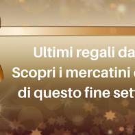 Ultimi regali da fare? Ecco qualche idea in giro per la Toscana!