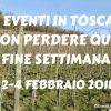 Gli eventi in toscana da non perdere 2-4 febbraio 2018