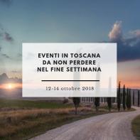 eventi in toscana da non perdere nel fine settimana 12-14 ottobre