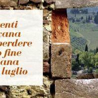Gli eventi in Toscana da non perdere questo fine settimana _ 19-21 luglio