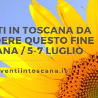 Gli eventi in toscana da non perdere questo fine settimana _ 5-7 luglio (1)