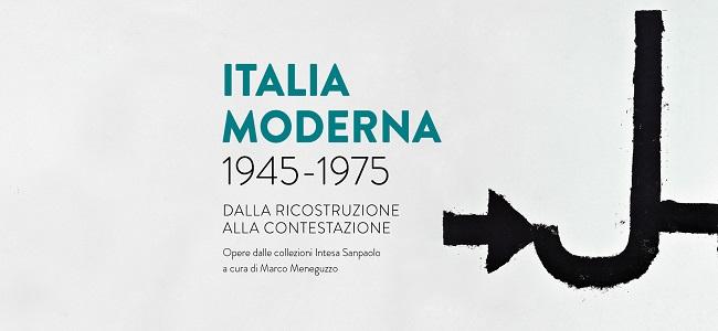 Italia Moderna 1945-1975. Dalla Ricostruzione alla Contestazione – Palazzo Buontalenti, Pistoia