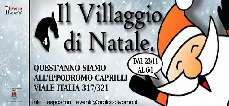 Il Villaggio di Natale – Ippodromo Caprilli, Livorno