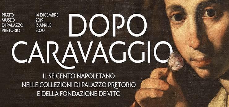 Dopo Caravaggio. Il seicento napoletano nelle collezioni di Palazzo Pretorio e della Fondazione De Vito – Museo di Palazzo Pretorio, Prato