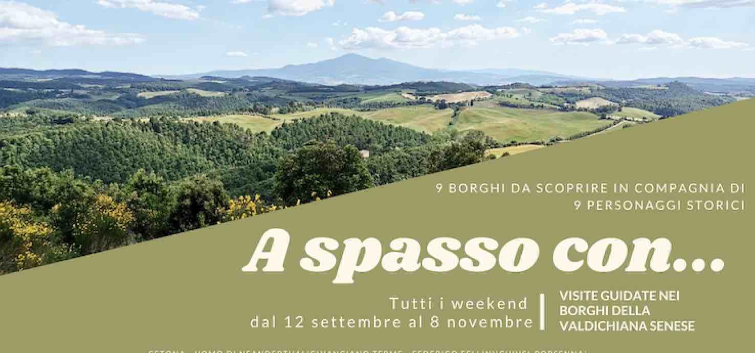 'A spasso con…' Passeggiate culturale guidate nei borghi della Valdichiana Senese – Siena