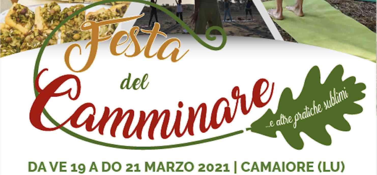 Walk, Eat, Love. Festa del Camminare e altre pratiche sublimi – Camaiore (Lucca)