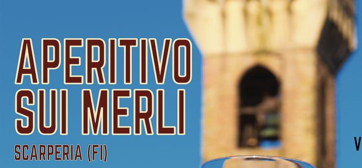 Aperitivo sui merli – Palazzo dei Vicari, Scarperia (Firenze)