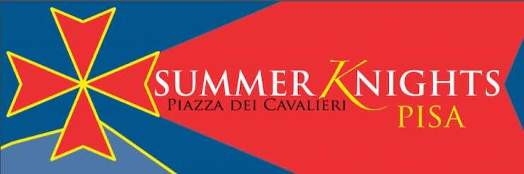 Summer Knights – Piazza dei Cavalieri, Pisa