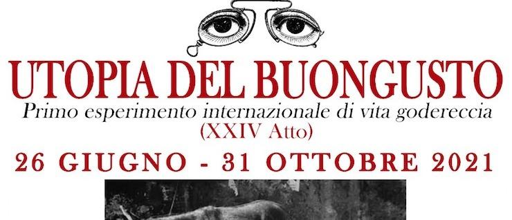Utopia del Buongusto – Luoghi vari in Toscana,  ()